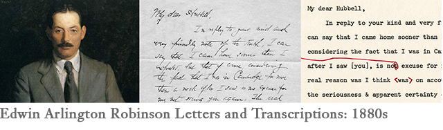 Edwin Arlington Robinson: 1880's Letters and Transcriptions
