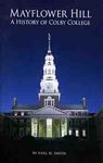 Mayflower Hill: A History of Colby College by Earl H. Smith