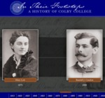 In Their Footsteps: A History of Colby College (Multimedia Website and Documentary Video)
